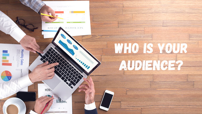 Know Your Audience - Get to Know Your Audience